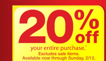 Get 20% OFF your entire purchase.* Excludes sale items. Available now through Sunday, 2/12.