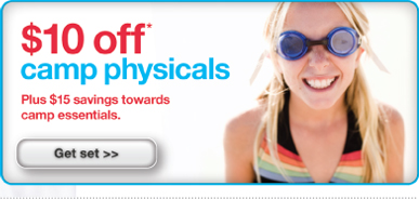 $10 off* camp physicals. Plus $15 savings towards camp essentials. Get set>>
