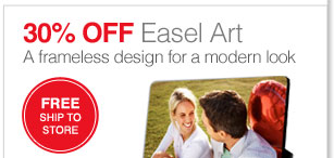 30% off Easel Art A frameless design for a modern look Free ship to store