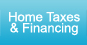 Home Taxes & Financing
